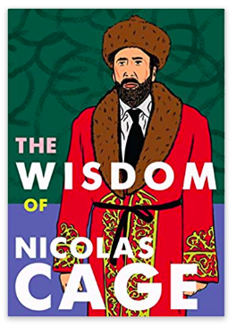 the wisdom of nicolas cage